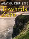 Towards Zero (eBook): Superintendent Battle Series, Book 5